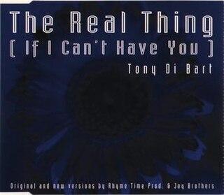 The Real Thing (Tony Di Bart song) 1993 single by Tony Di Bart