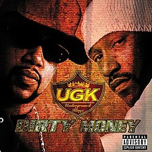 U.G.K. - Dirty Money.jpg