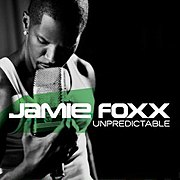Jamie Foxx's multi-platinum album Unpredictable
