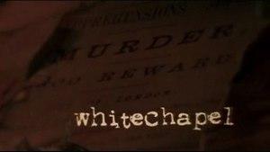 Whitechapel (TV series) - First series titlecard