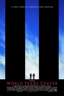 <i>World Trade Center</i> (film) 2006 drama film by Oliver Stone
