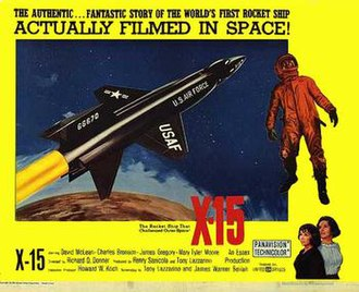 X-15 (film) - Promotional movie poster for the film; taglines: The authentic ... fantastic story of the world's first rocket ship; Actually filmed in space!  (The rocket ship that challenged outer space!)