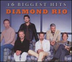 16 Biggest Hits (Diamond Rio album) - Image: 16 Biggest Hits Diamond Rio