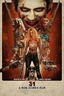<i>31</i> (film) 2016 film by Rob Zombie