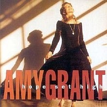 Amy Grant - Hope Set High.JPG