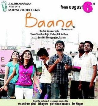 Baana Kaathadi - Image: Baana Kaathaadi poster