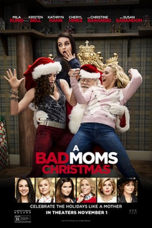 A Bad Moms Christmas - Theatrical release poster
