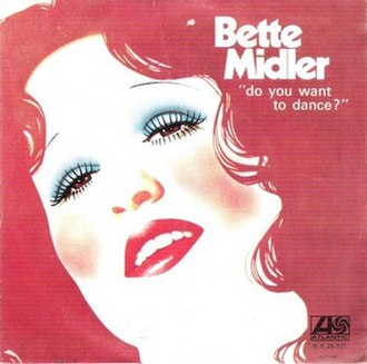 Do You Want to Dance - Image: Bette Midler Do You Want to Dance single cover