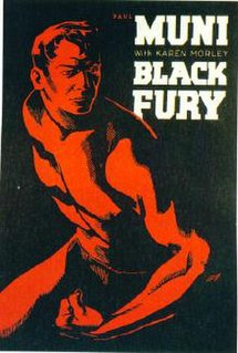 <i>Black Fury</i> (film) 1935 film by Michael Curtiz