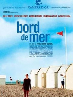 2002 French drama film directed by Julie Lopes-Curval