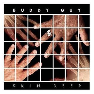 Skin Deep (Buddy Guy album) - Image: Buddy Guy Skin Deep
