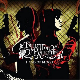 Hand of Blood - Image: Bullet for my Valentine Hand Of Blood