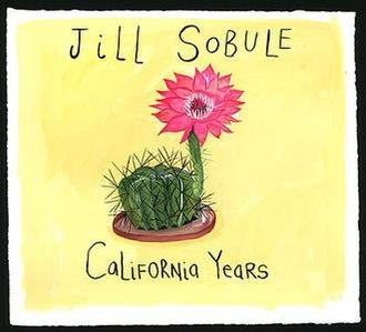 California Years - Image: California Years (Jill Sobule album) cover art