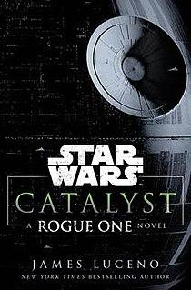 <i>Catalyst: A Rogue One Novel</i> Book by James Luceno