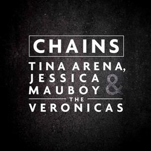 Chains (Tina Arena song) - Image: Chains by Tina Arena, Jessica Mauboy and The Veronicas single