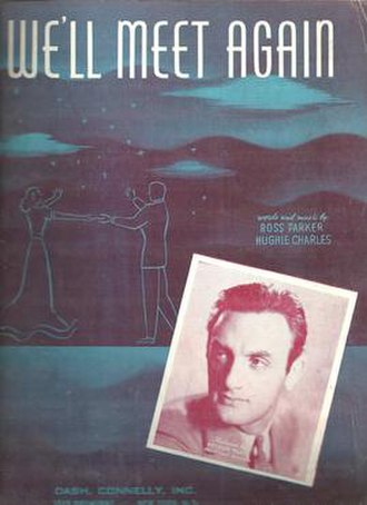 """We'll Meet Again - Image: Cover of sheet music for """"We'll Meet Again"""" by Ross Parker and Hughie Charles"""