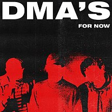 Image result for For Now by DMA's