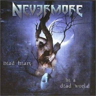 Dead Heart in a Dead World - Image: Dead Heart in a Dead World album cover