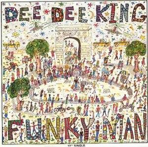 Funky Man - Image: Dee Dee King Funky Man