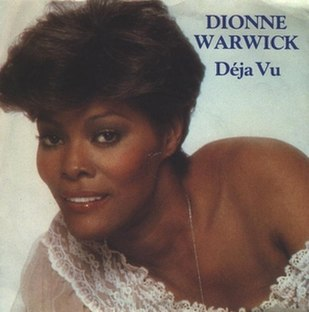 Déjà Vu (Dionne Warwick song) ballad song recorded by Dionne Warwick