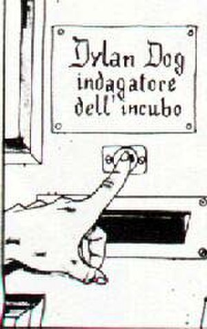 "Dylan Dog - The screaming bell at Dylan Dog's house. Indagatore dell'incubo is Italian for ""Nightmare Investigator""."