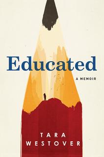 <i>Educated</i> (book) Memoir by Tara Westover