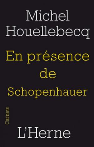 En présence de Schopenhauer - Cover of the first edition