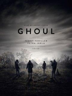 <i>Ghoul</i> (2015 film) 2015 film by Petr Jákl