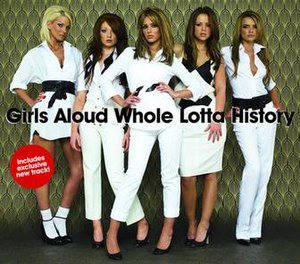Whole Lotta History - Image: Girls Aloud Whole Lotta History CD1 Cover
