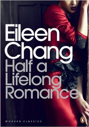 Half a Lifelong Romance - cover of 2014 English translation published by Penguin Classics