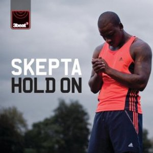 Hold On (Skepta song) - Image: Hold On Skepta