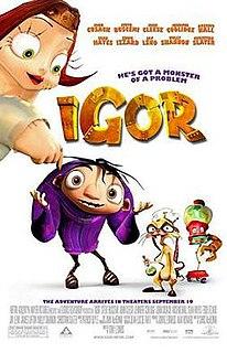 <i>Igor</i> (film) 2008 American computer animated fantasy comedy film directed by Tony Leondis