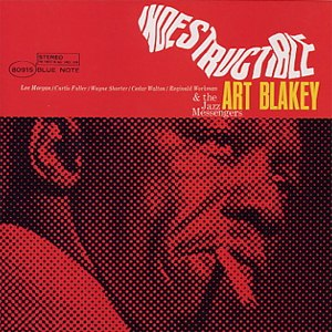 Indestructible (Art Blakey album) - Image: Indestructible Art Blakey