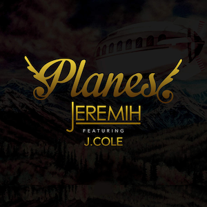 Planes (song) - Image: Jeremih Planez