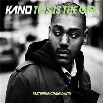 This Is the Girl - Image: Kano & Craig David This Is The Girl
