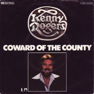 Coward of the County - Image: Kenny rogers coward of the county s