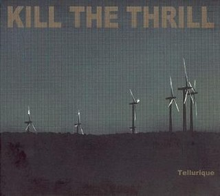 <i>Tellurique</i> album by Kill the Thrill