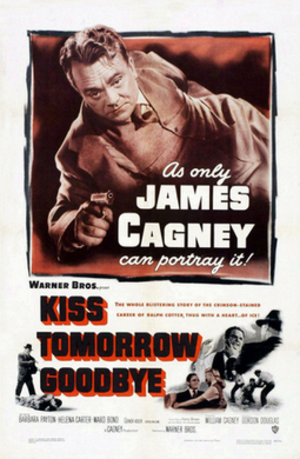 Kiss Tomorrow Goodbye (film) - Theatrical release poster