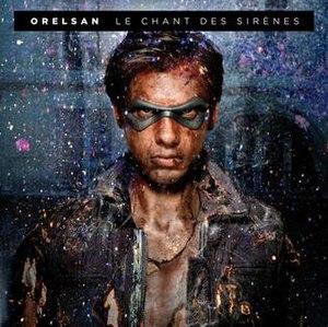 Le chant des sirènes - Image: Le chant des sirenes by orelsan