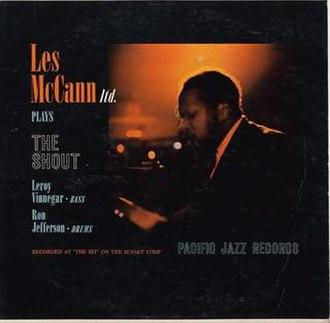 Les McCann Ltd. Plays the Shout - Image: Les Mc Cann Ltd Plays the Shout
