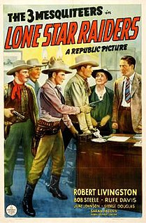 <i>Lone Star Raiders</i> 1940 film by George Sherman