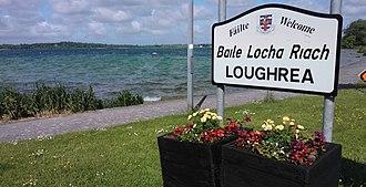 Loughrea - Image: Loughrea Town Sign Discover Ireland
