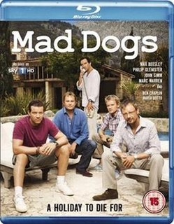 <i>Mad Dogs</i> (British TV series) British black comedy and psychological thriller television series