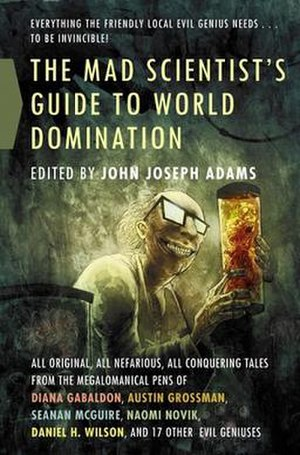 The Mad Scientist's Guide to World Domination - First edition cover