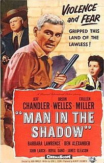 <i>Man in the Shadow</i> (1957 American film) 1958 film by Jack Arnold