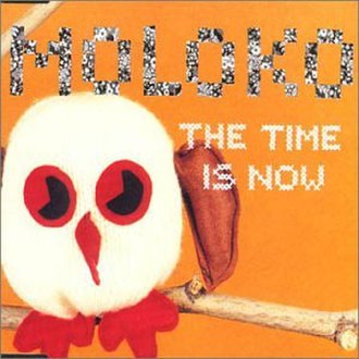 The Time Is Now (Moloko song) - Image: Moloko the time is now