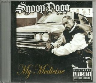 My Medicine (song) 2008 single by Snoop Dogg featuring Willie Nelson and Everlast
