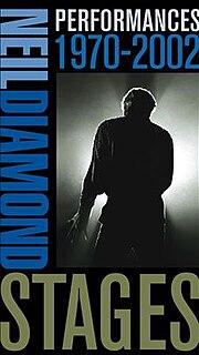 <i>Stages: Performances 1970–2002</i> 2003 box set by Neil Diamond