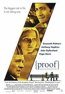 <i>Proof</i> (2005 film) 2005 film by John Madden