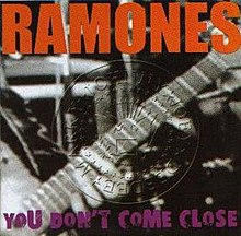Ramones - You Don't Come Close cover.jpg